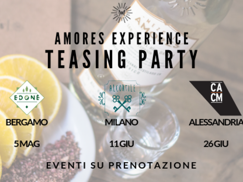 MEZCAL AMORES EXPERIENCE – TEASING PARTY