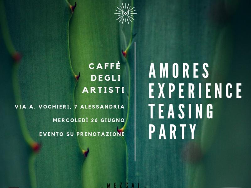 MEZCAL AMORES EXPERIENCE – TEASING PARTY 26 GIUGNO Caffè degli Artisti